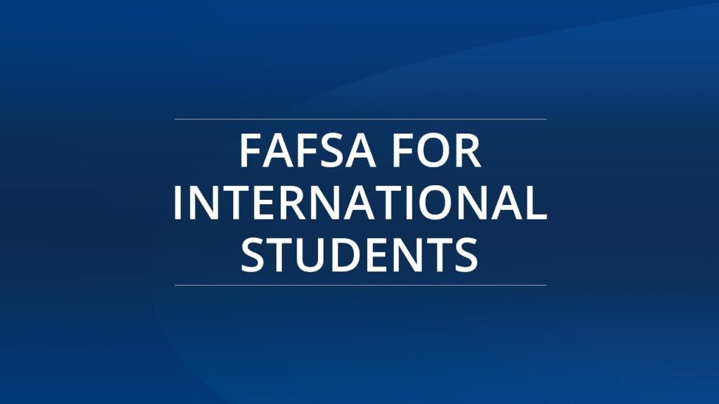 FAFSA Scholarship for International Students