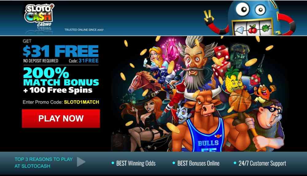 SlotoCash Casino - $31 free money + 200 % deposit prize
