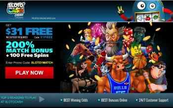 SlotoCash Casino : get $31 free + 200% deposit bonus + 100 spins