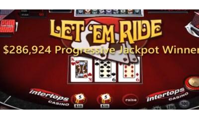Intertops Casino Let 'Em Ride Player Turns $286K Jackpot Win into Over $900K