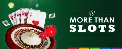 more than slots