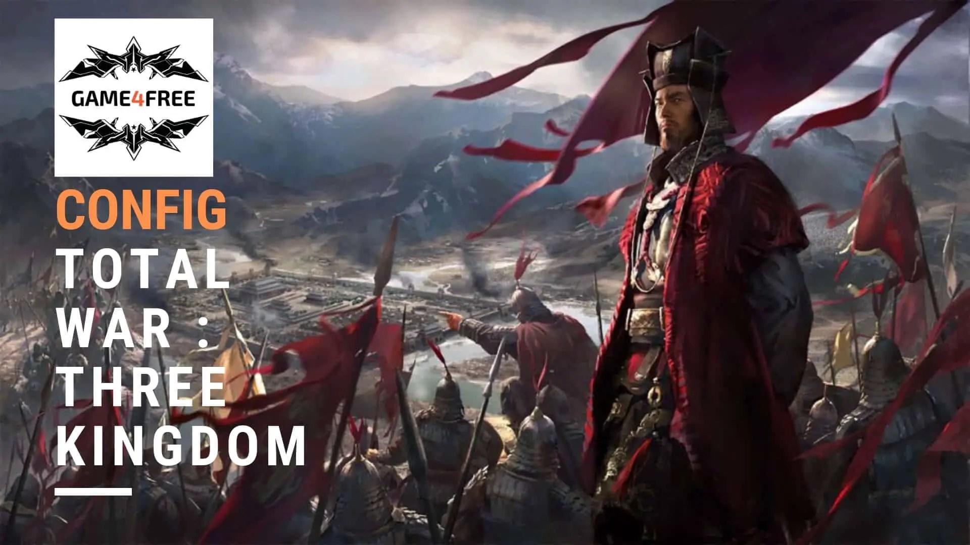 Configuration de PC Gamer pour Total War : Three Kingdom