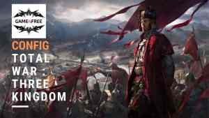 Configuration de PC Gamer pour Total War : Three Kingdom