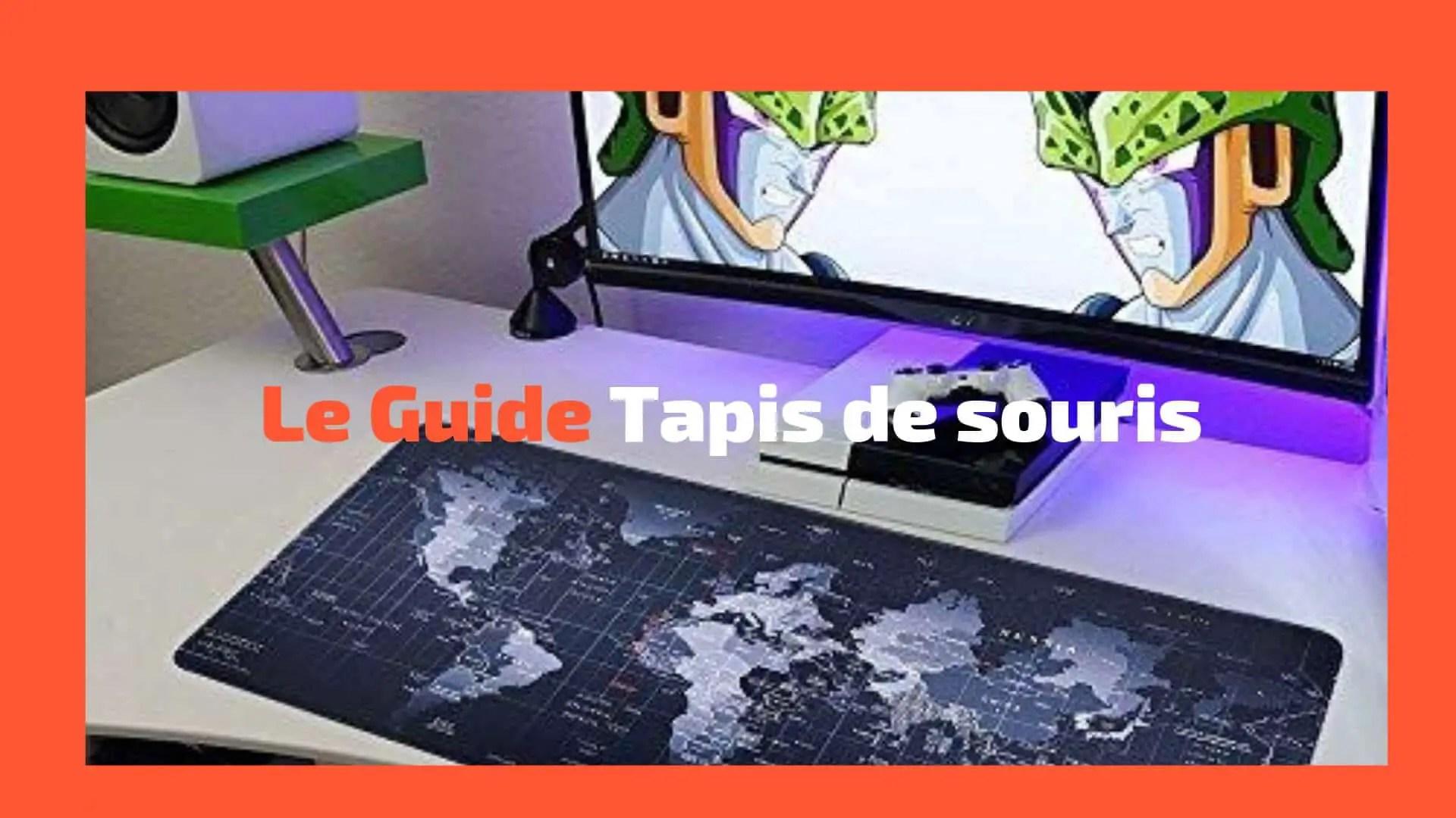 Guide meilleurs tapis de souris gamer 2019