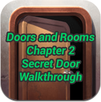Doors and Rooms Chapter 2 Walkthrough