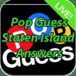 Pop Guess Staten Island Answers