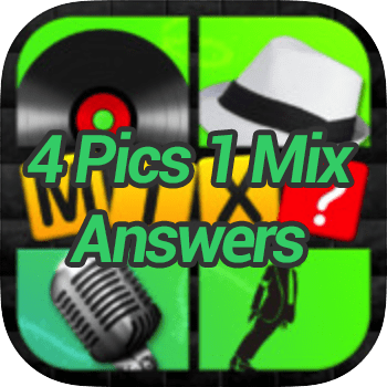 4 Pics 1 Mix Answers