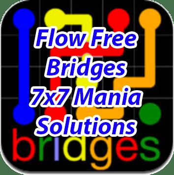 7 Flow Bridges 7x7 Mania