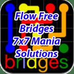 Flow Bridges 7×7 Mania Solutions