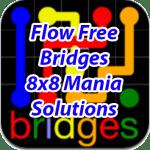 Flow Bridges 8×8 Mania Solutions