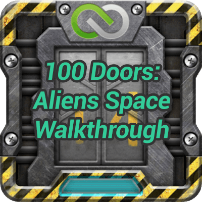 100 Doors Aliens Space Walkthrough