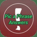 Pic a Phrase Answers