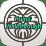Ruins Walkthrough