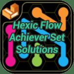Hexic Flow Achiever Set Solutions