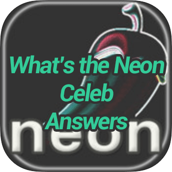 Whats The Neon Celeb Answers