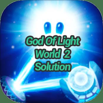 God Of Light World 2 Solution