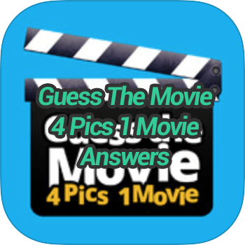 Guess The Movie 4 Pics 1 Movie Answers