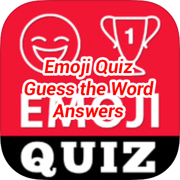 Emoji Quiz Guess the Word Answers