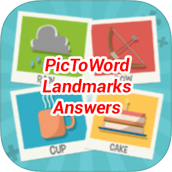 PicToWord Landmarks Answers