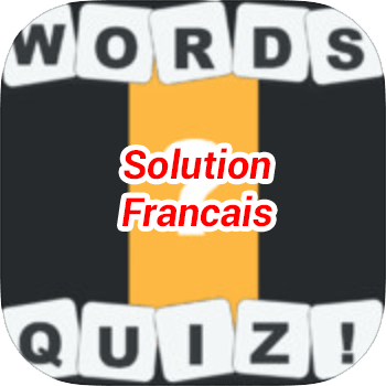 Words Quiz Solution Francais