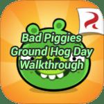Bad Piggies Ground Hog Day Walkthrough