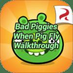 Bad Piggies When Pig Fly Walkthrough