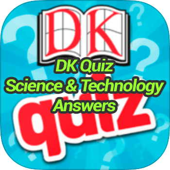 DK Quiz Science Technology Answers