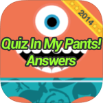 Quiz In My Pants Answers