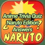 Anime Trivia Quiz Naruto Edition Game Answers