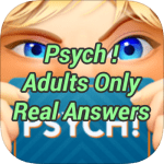 Psych Adults Only Real Answers