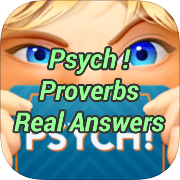 Psych Proverbs Real Answers