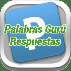 Palabras Gurú Nivel 58 Respuestas