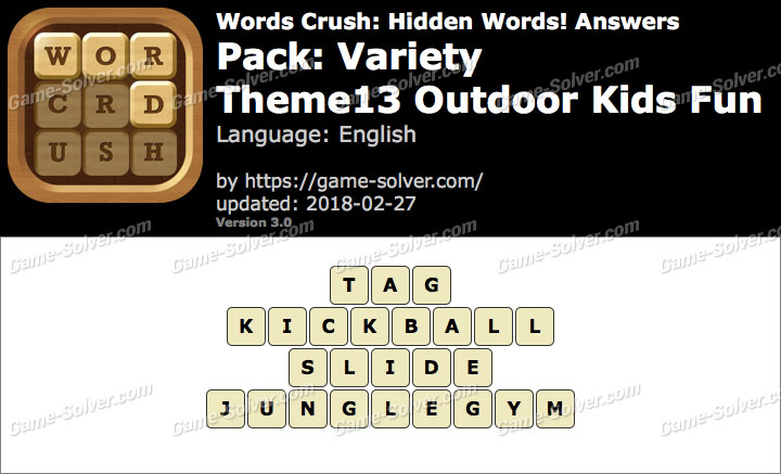 Words Crush Variety-Theme13 Outdoor Kids Fun Answers