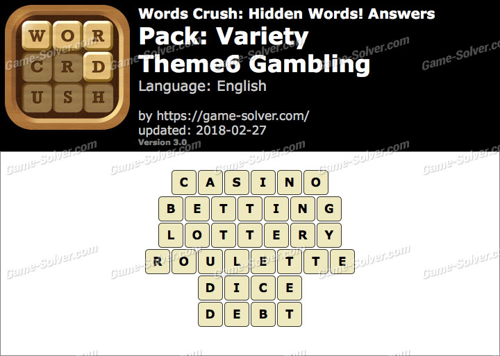 Words Crush Variety-Theme6 Gambling Answers
