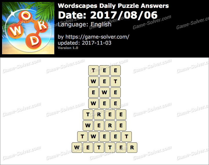 Wordscapes Daily Puzzle 2017 August 06 Answers