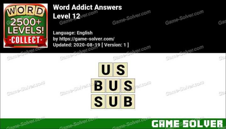 Word Addict Level 12 Answers
