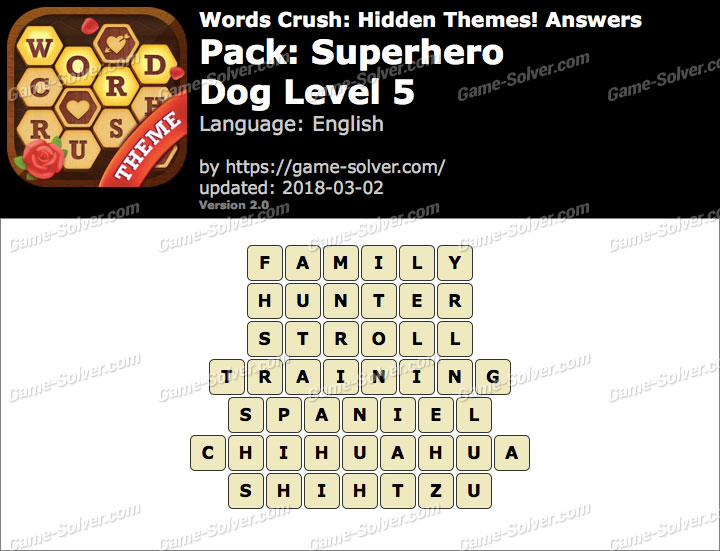 Words Crush Superhero-Dog Level 5 Answers
