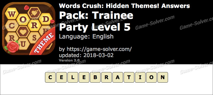 Words Crush Trainee-Party Level 5 Answers