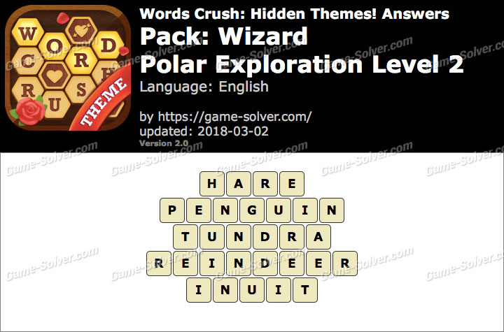 Words Crush Wizard-Polar Exploration Level 2 Answers
