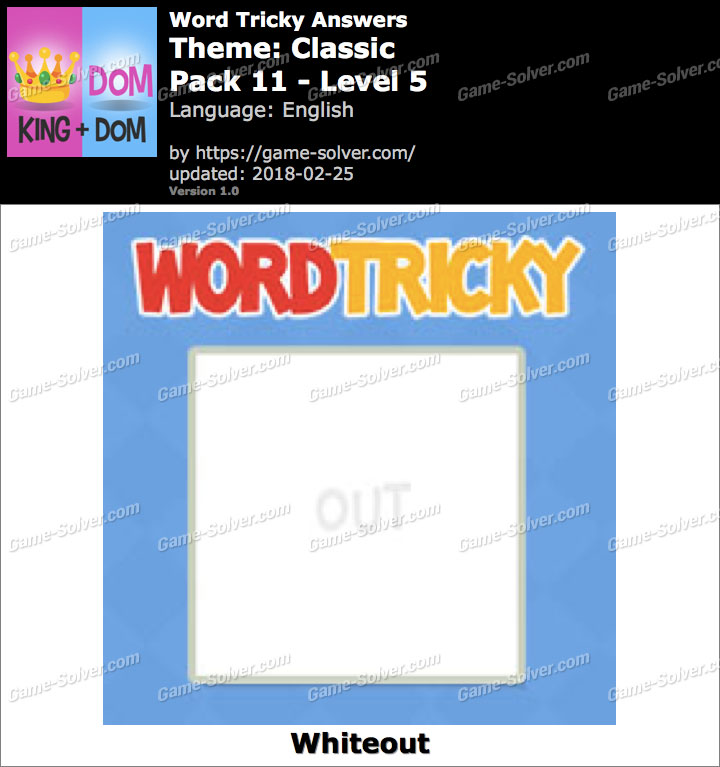 Word Tricky Classic Pack 11-Level 5 Answers