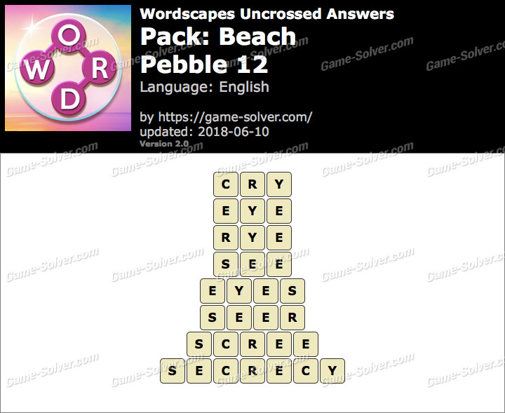 Wordscapes Uncrossed Beach-Pebble 12 Answers