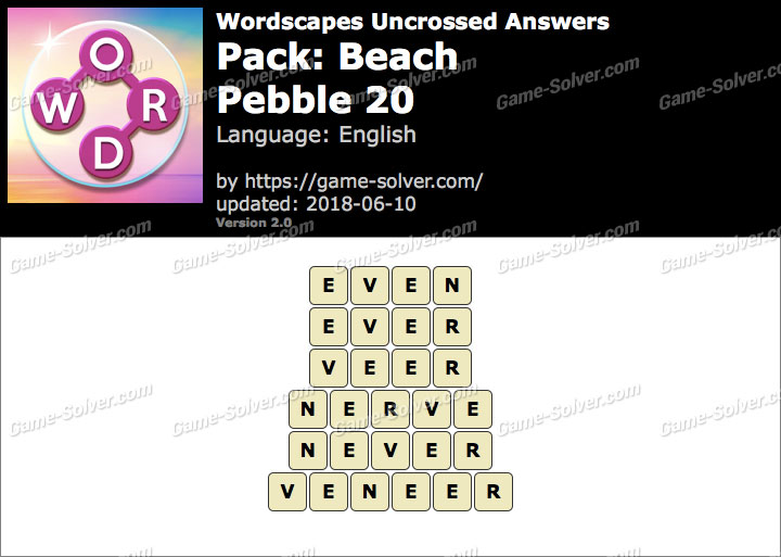 Wordscapes Uncrossed Beach-Pebble 20 Answers