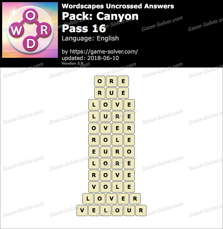 Wordscapes Uncrossed Canyon-Pass 16 Answers