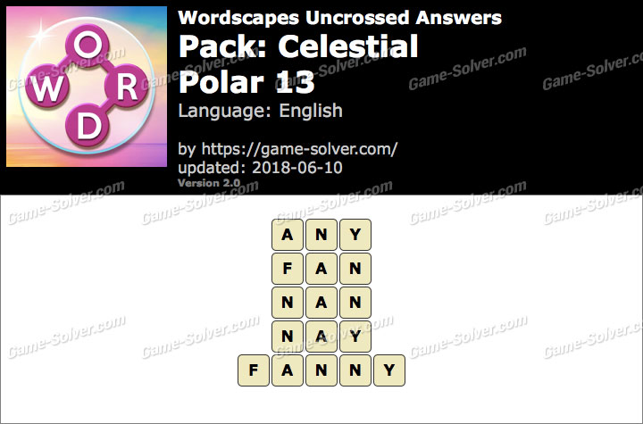Wordscapes Uncrossed Celestial-Polar 13 Answers