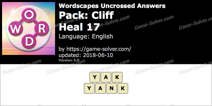 Wordscapes Uncrossed Cliff-Heal 17 Answers