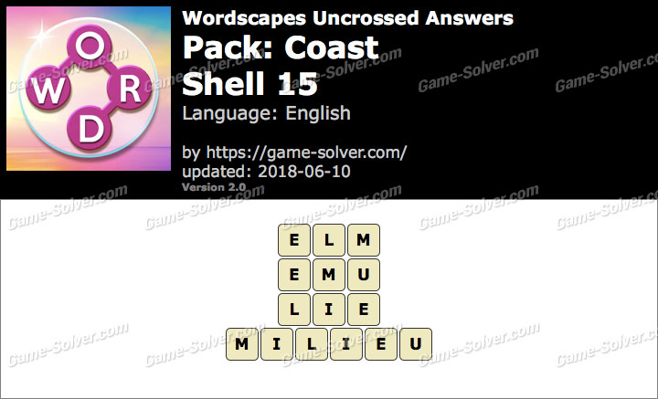 Wordscapes Uncrossed Coast-Shell 15 Answers