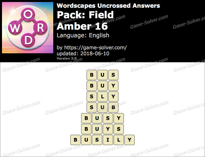 Wordscapes Uncrossed Field-Amber 16 Answers