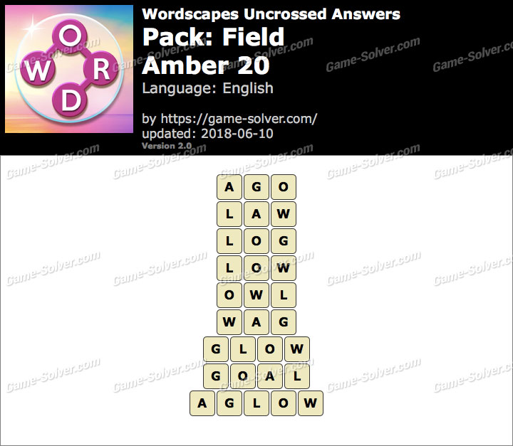 Wordscapes Uncrossed Field-Amber 20 Answers