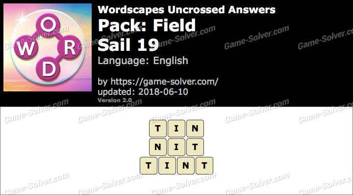 Wordscapes Uncrossed Field-Sail 19 Answers