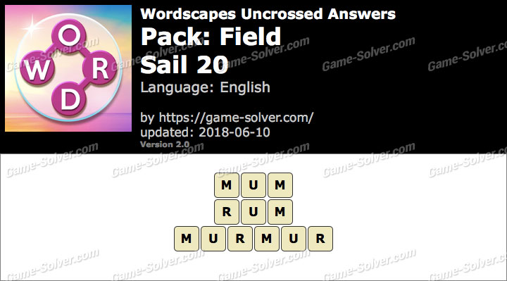 Wordscapes Uncrossed Field-Sail 20 Answers